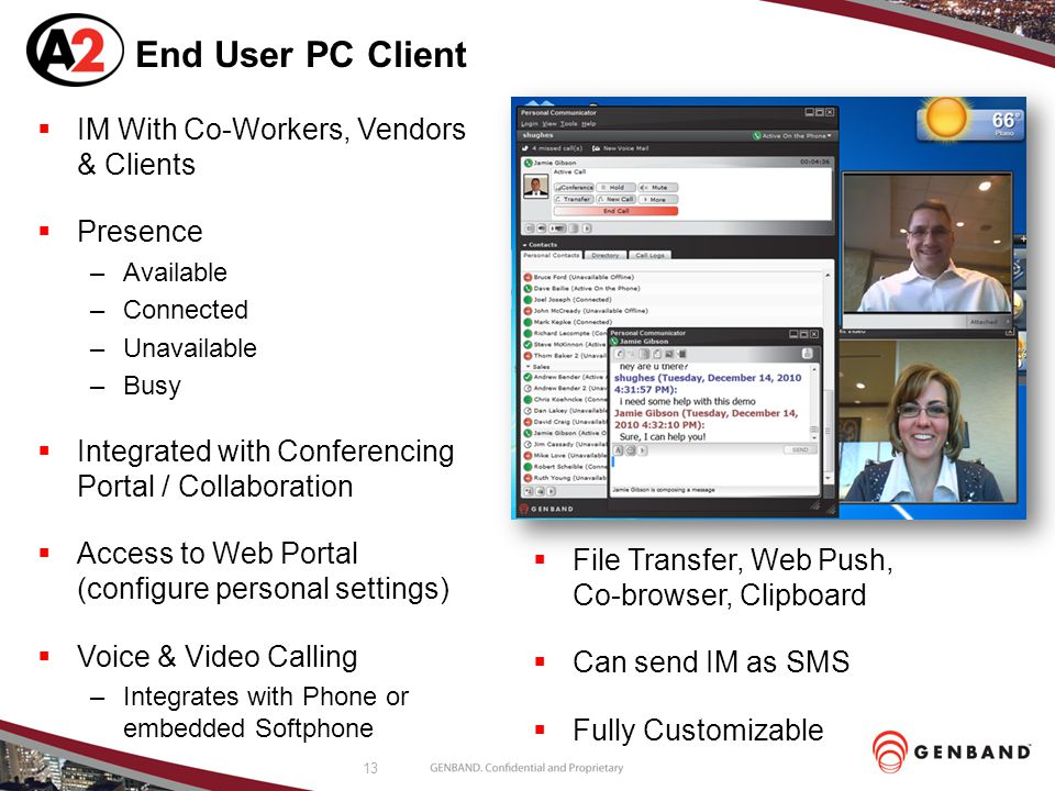 End User PC Client IM With Co-Workers, Vendors & Clients Presence