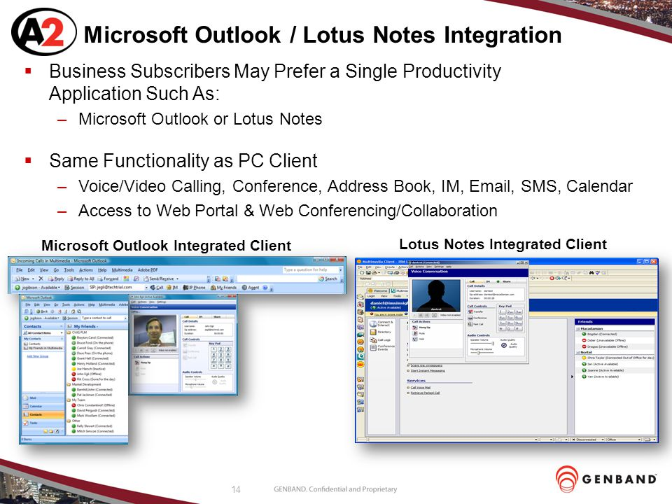 Microsoft Outlook / Lotus Notes Integration