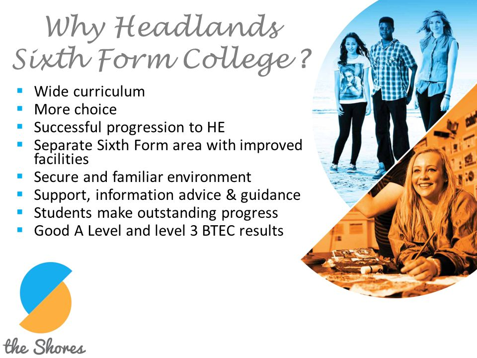 Why Headlands Sixth Form College