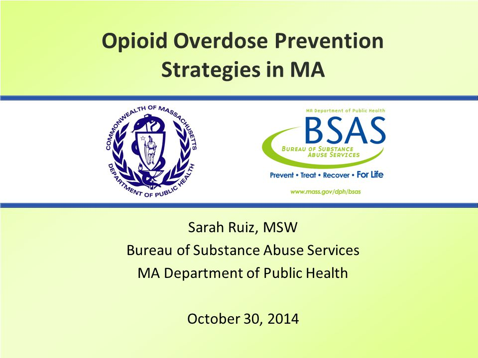 Opioid Overdose Prevention Strategies in MA