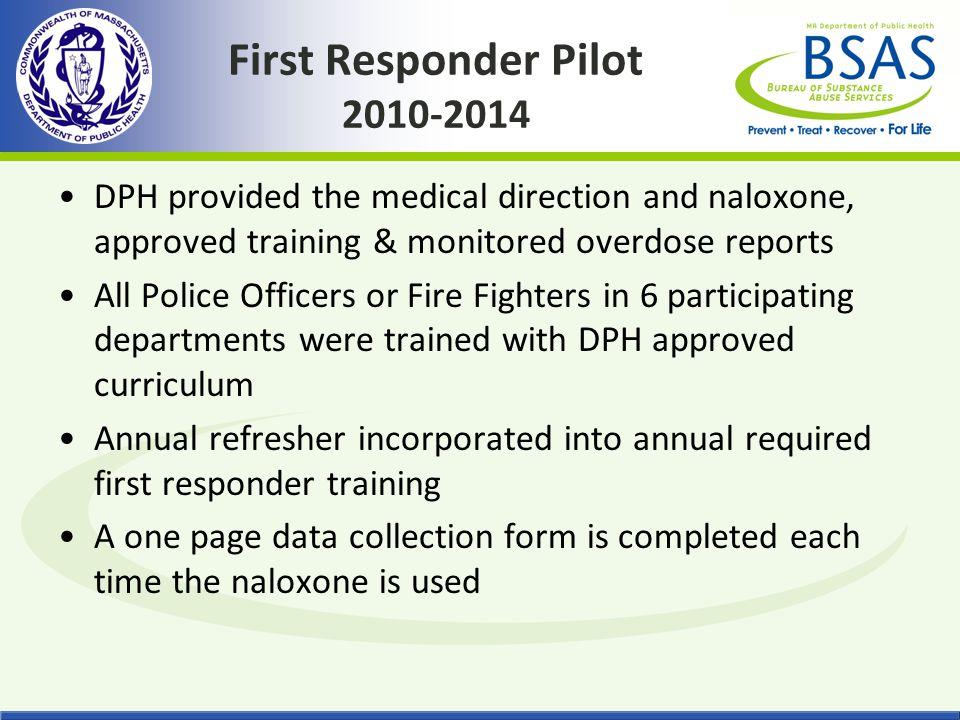 First Responder Pilot 2010-2014