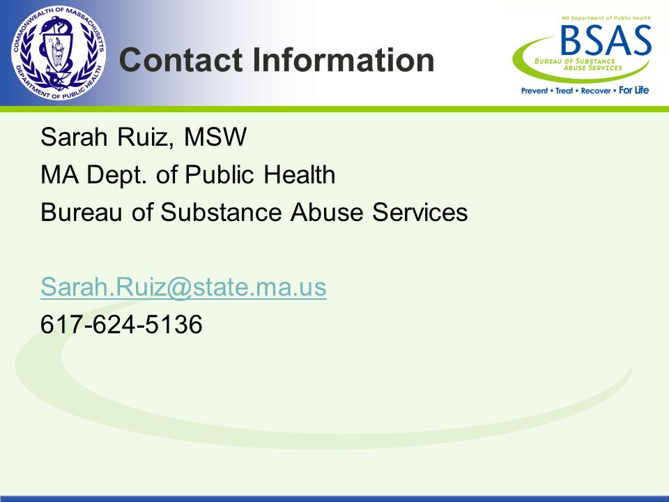 Contact Information Sarah Ruiz, MSW MA Dept.