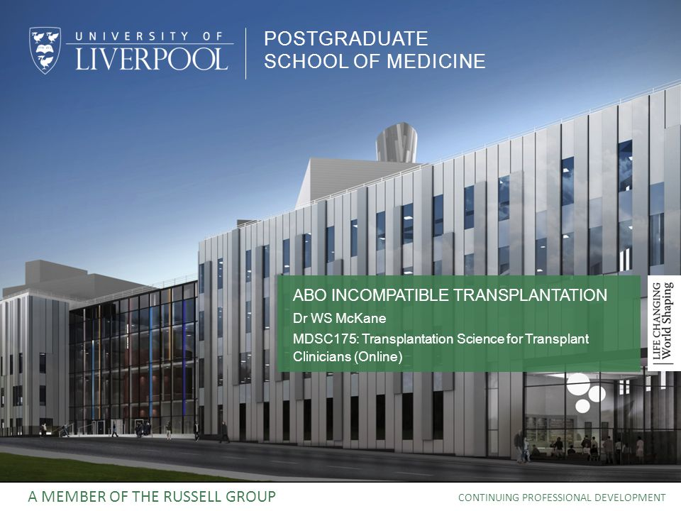 POSTGRADUATE SCHOOL OF MEDICINE A MEMBER OF THE RUSSELL GROUP