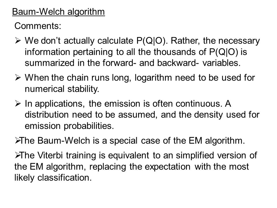 Baum-Welch algorithm Comments: