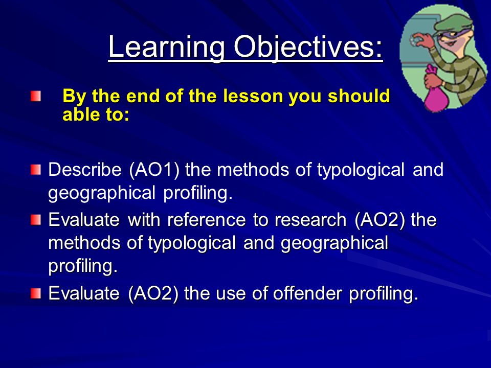 Learning Objectives: By the end of the lesson you should be able to: