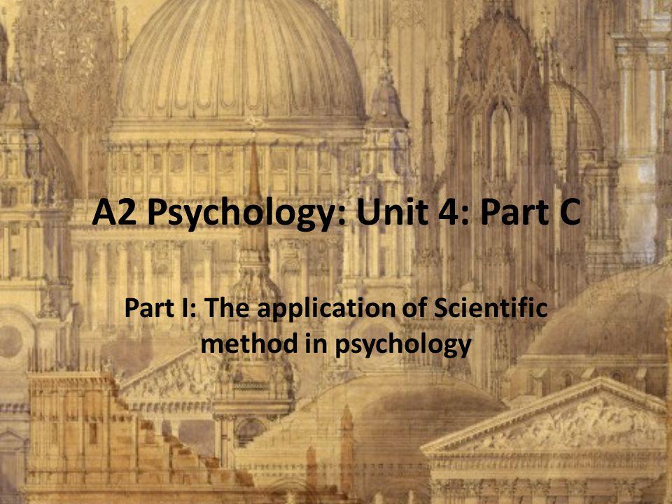 A2 Psychology: Unit 4: Part C