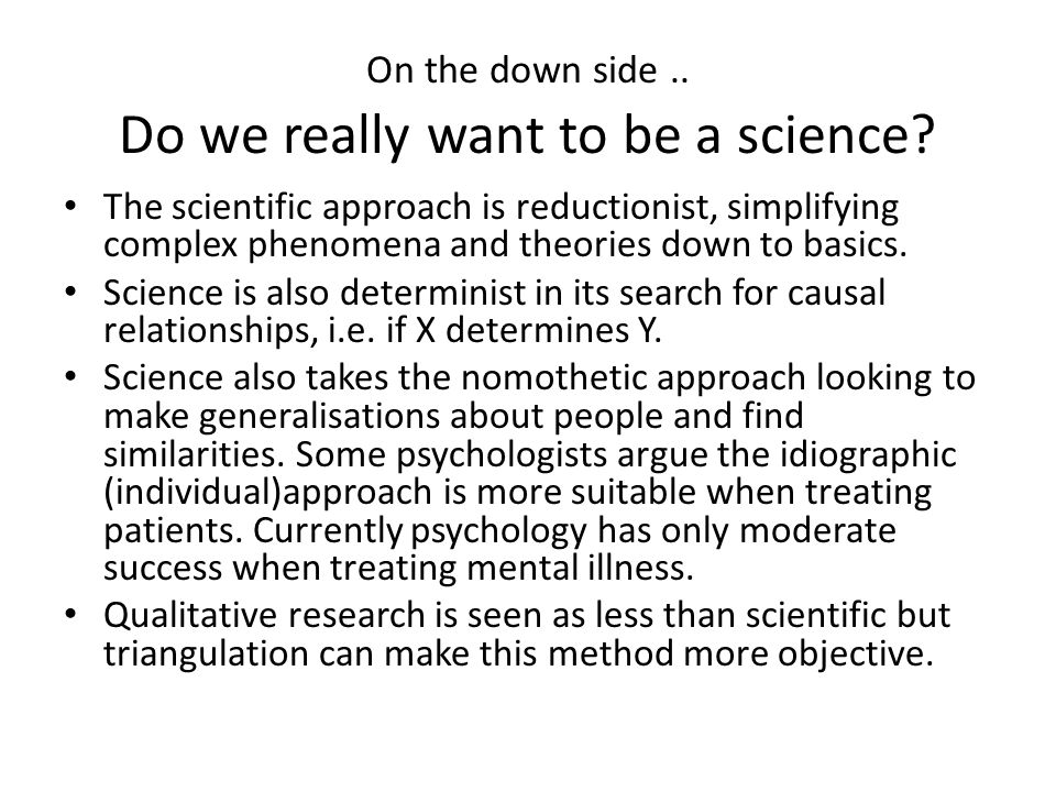 On the down side .. Do we really want to be a science