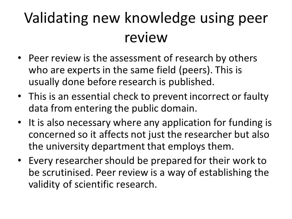 Validating new knowledge using peer review