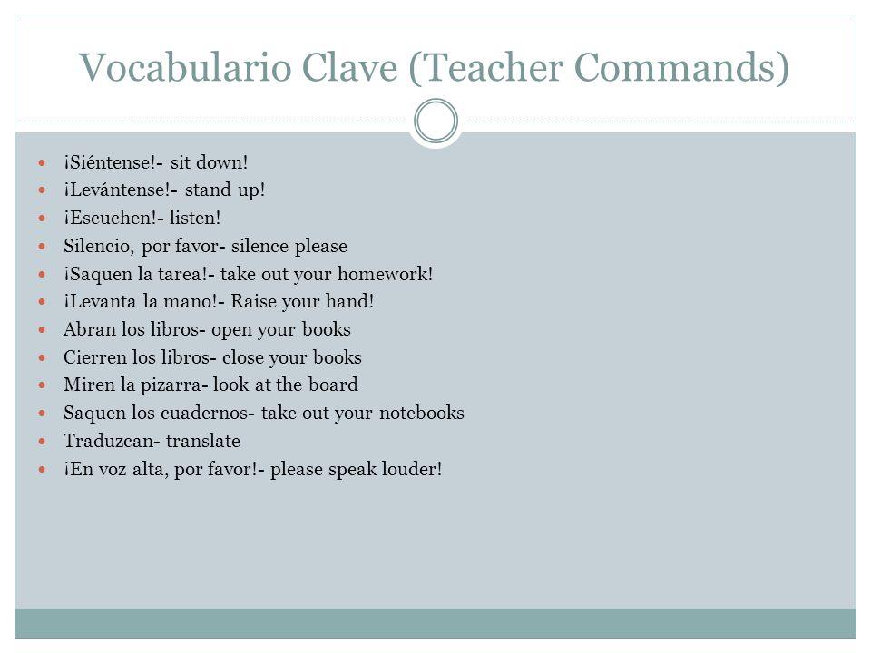 Vocabulario Clave (Teacher Commands)