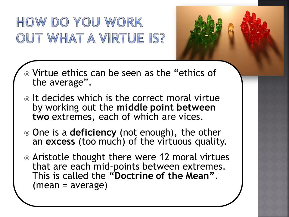 How do you work out what a virtue is