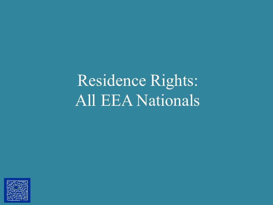 Residence Rights: All EEA Nationals