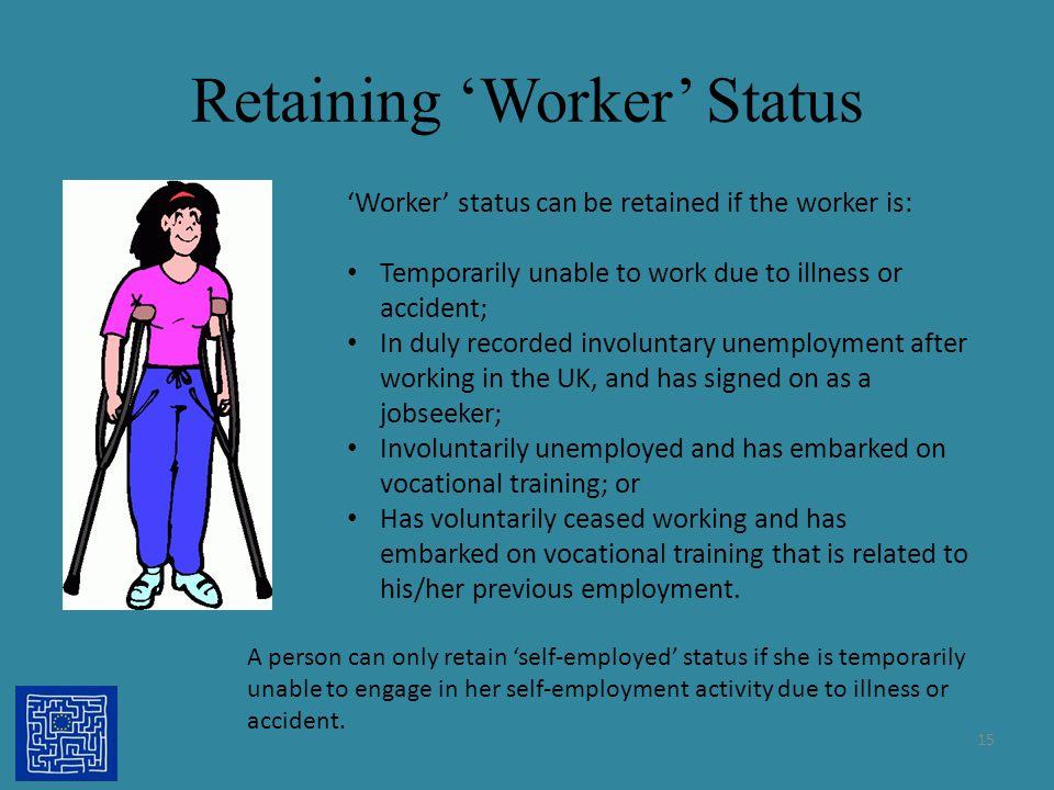 Retaining 'Worker' Status