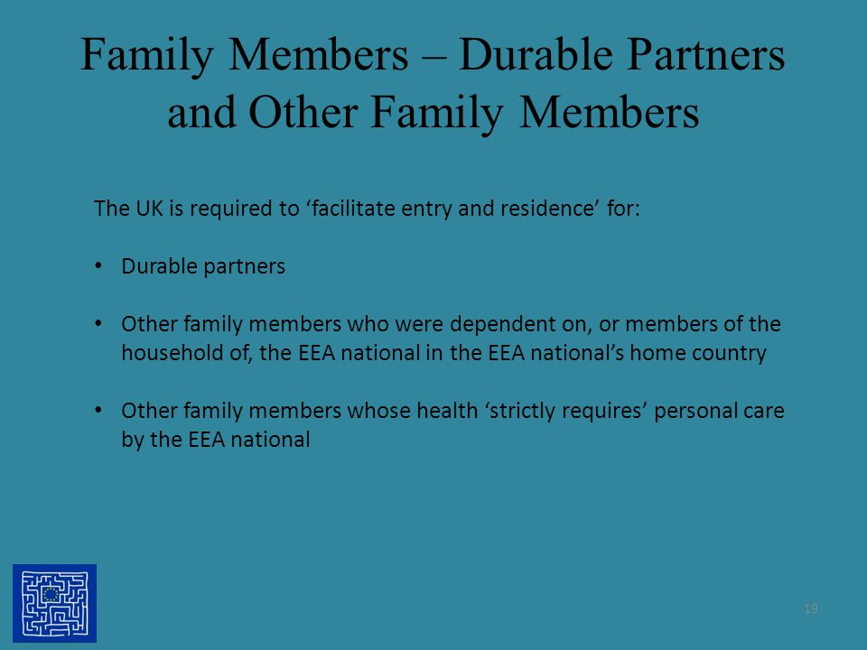 Family Members – Durable Partners and Other Family Members