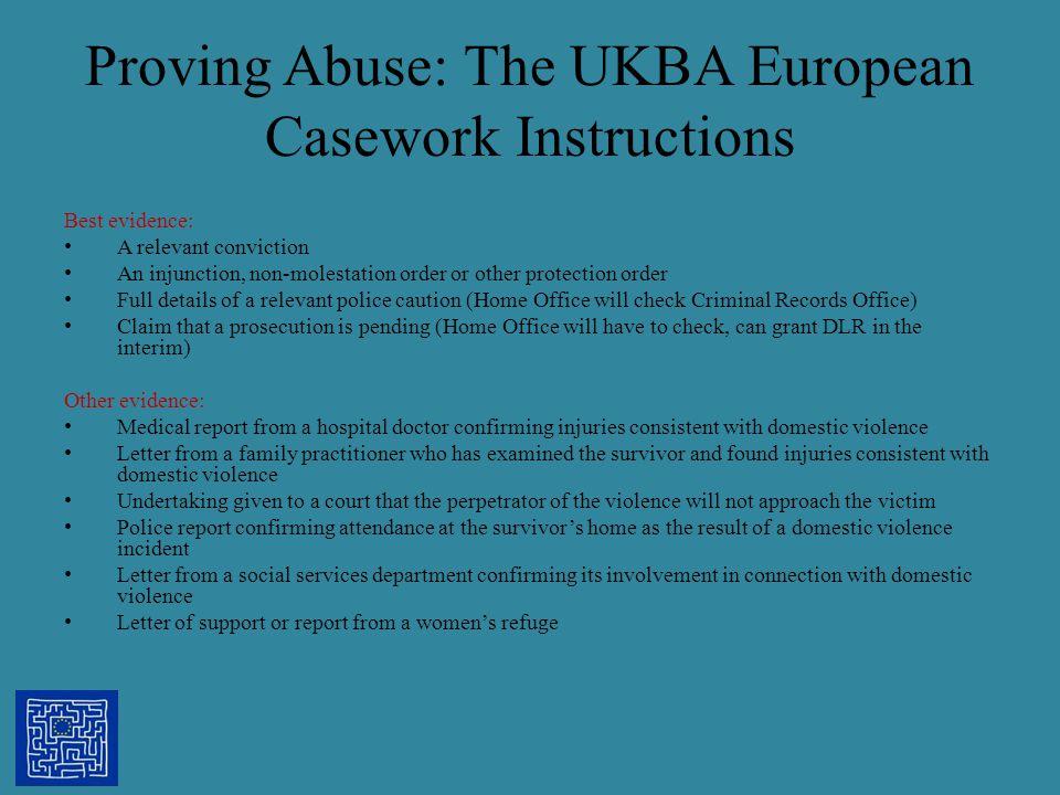 Proving Abuse: The UKBA European Casework Instructions