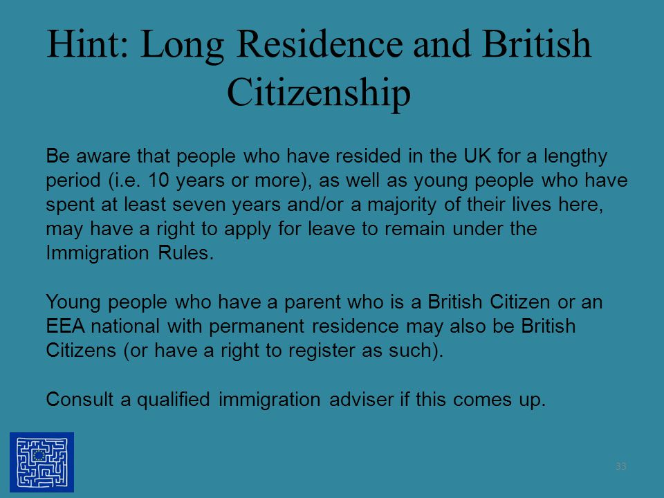 Hint: Long Residence and British Citizenship