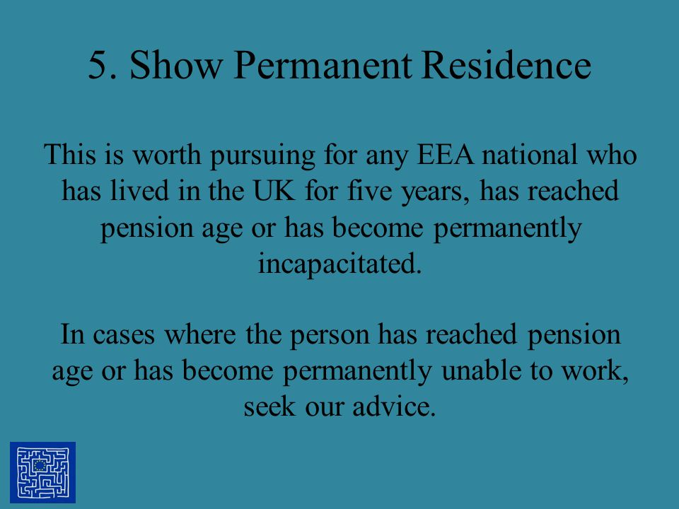 5. Show Permanent Residence