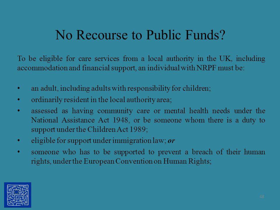 No Recourse to Public Funds
