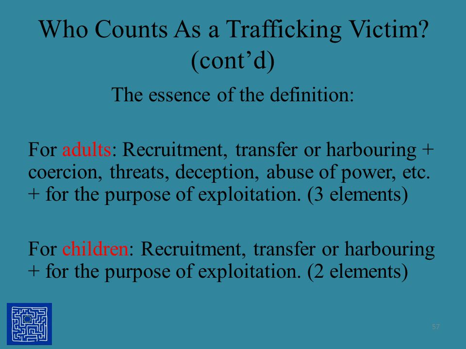 Who Counts As a Trafficking Victim (cont'd)