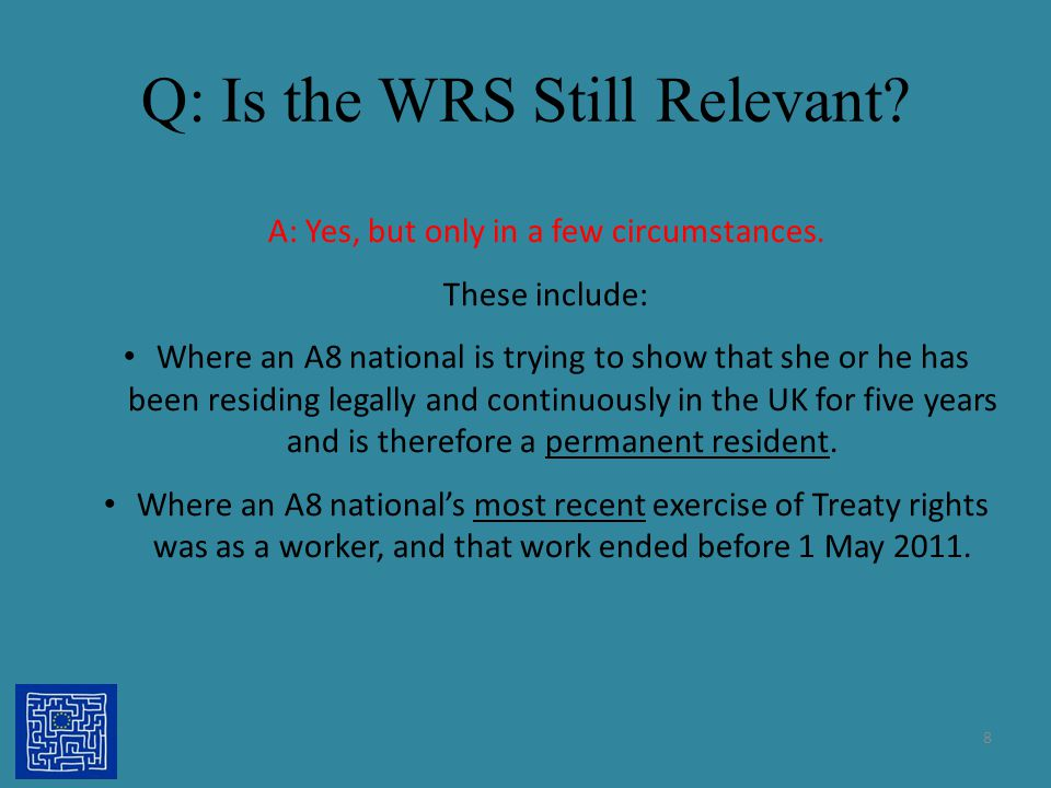 Q: Is the WRS Still Relevant