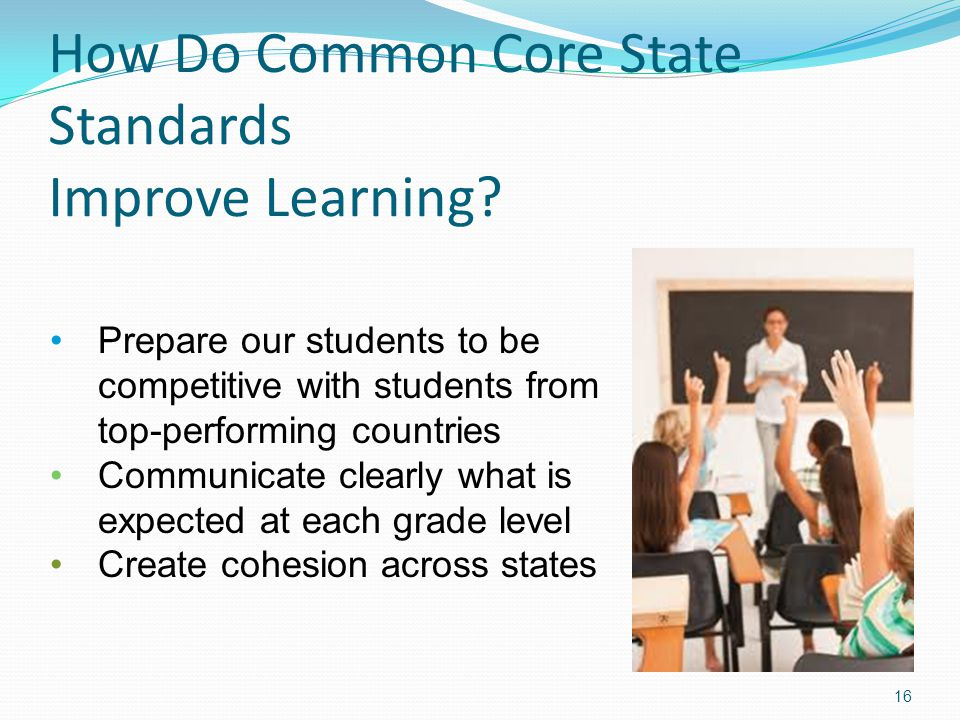 How Do Common Core State Standards Improve Learning