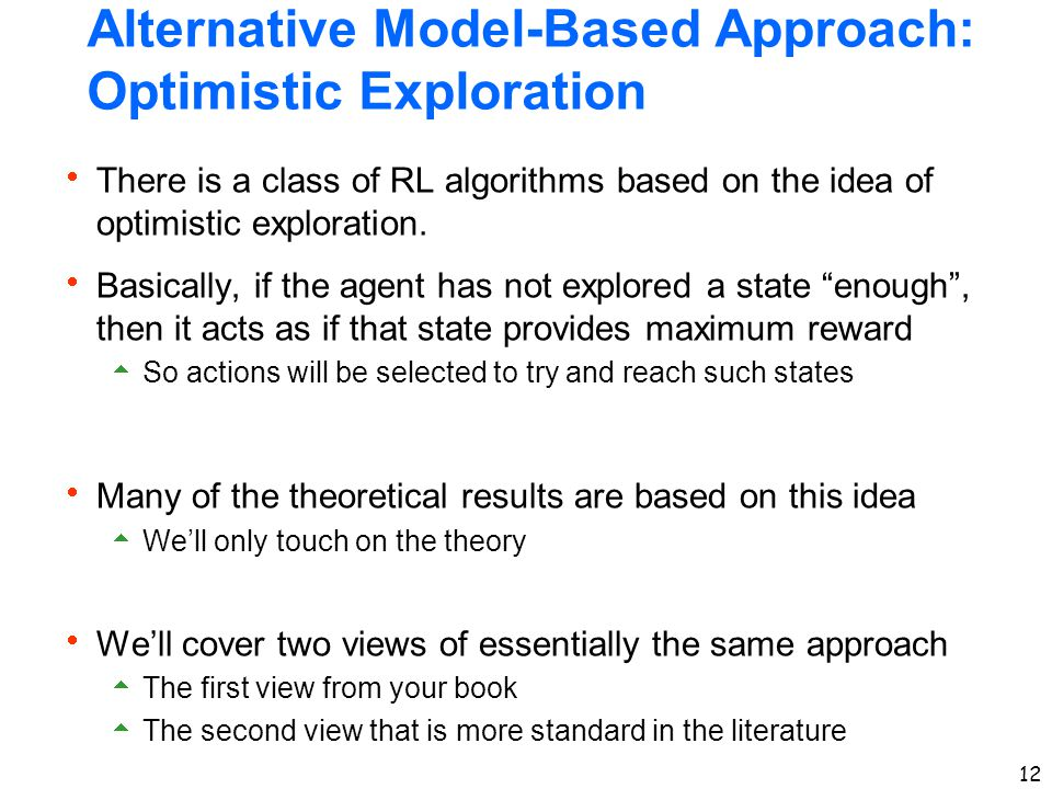 Alternative Model-Based Approach: Optimistic Exploration