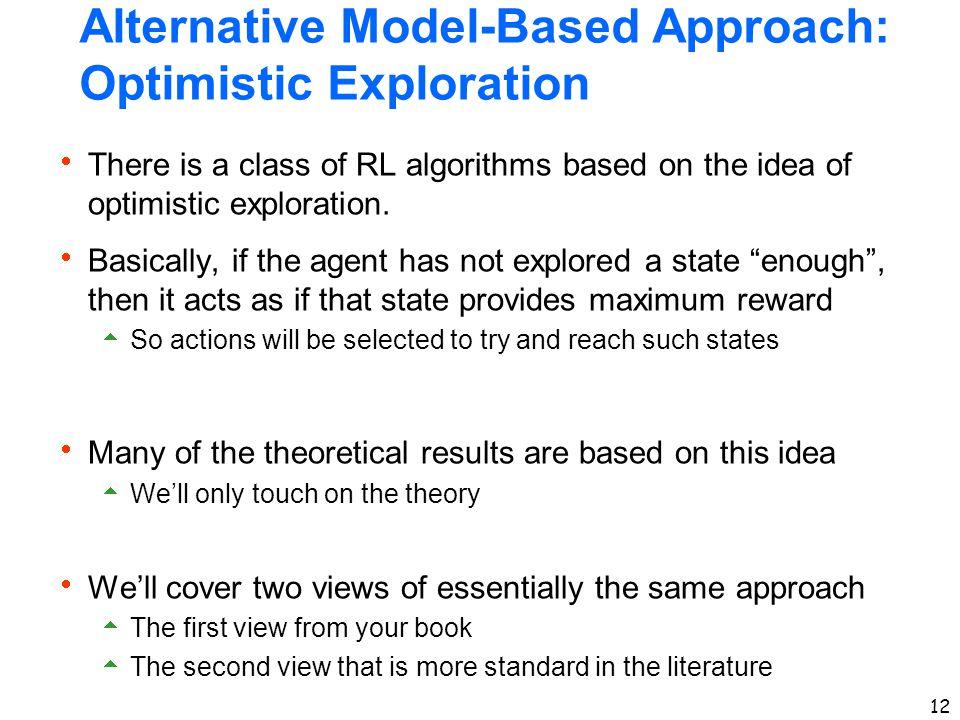 Alternative Model-Based Approach: Optimistic Exploration