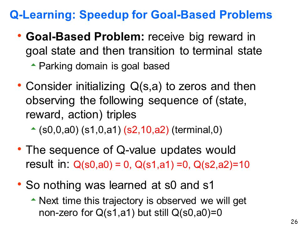 Q-Learning: Speedup for Goal-Based Problems