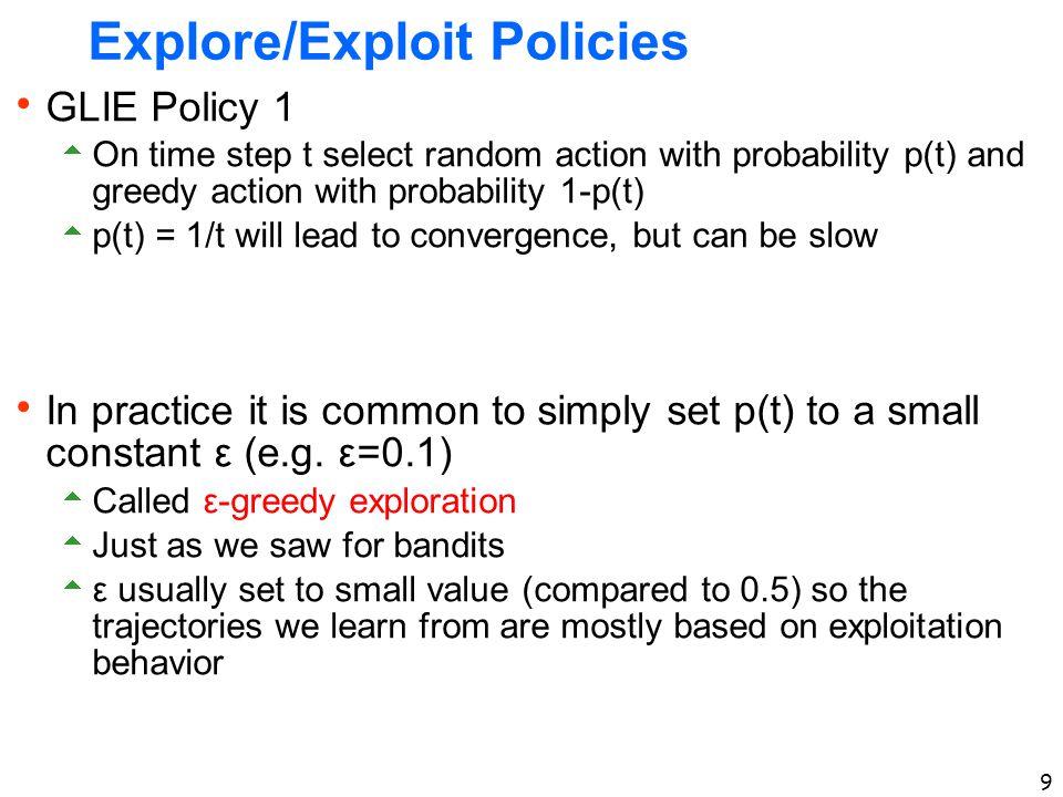 Explore/Exploit Policies