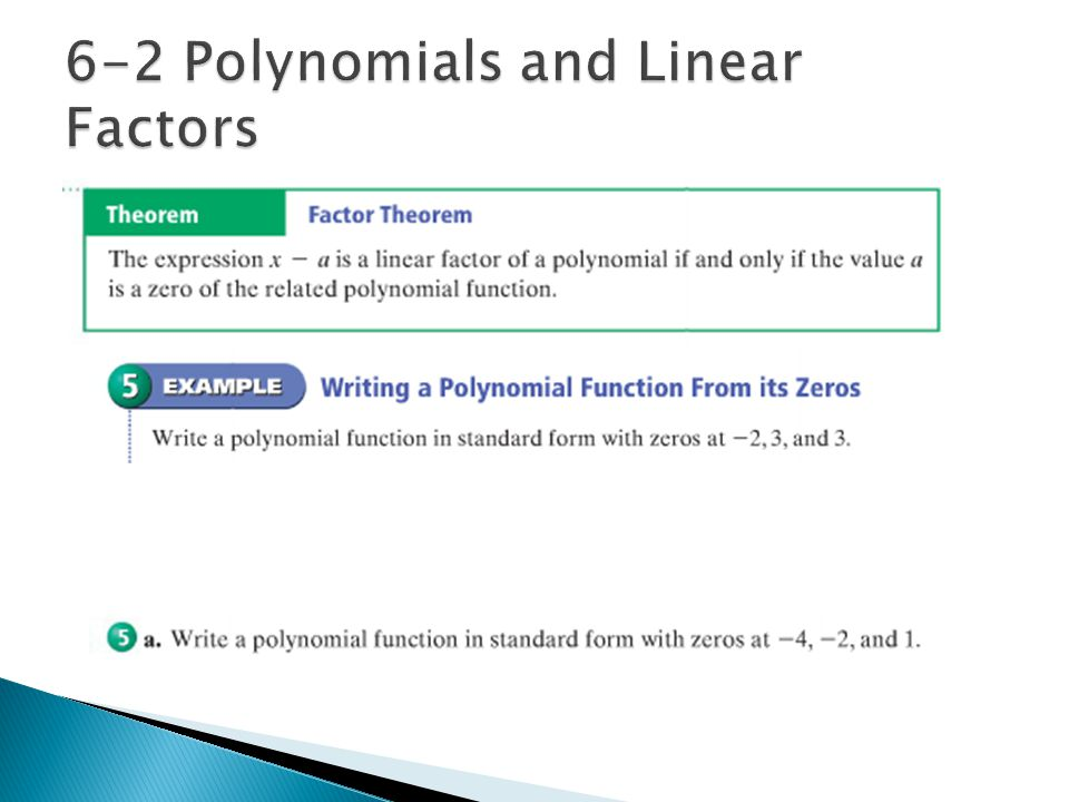 6-2 Polynomials and Linear Factors