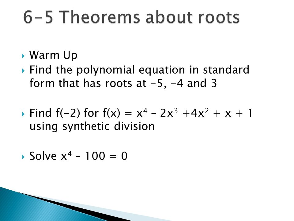 6-5 Theorems about roots Warm Up
