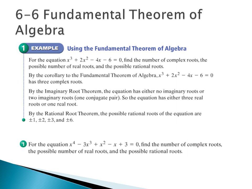 6-6 Fundamental Theorem of Algebra