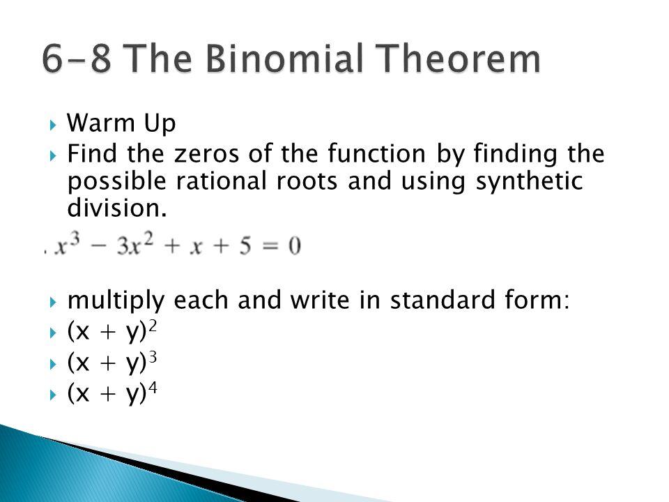 6-8 The Binomial Theorem Warm Up