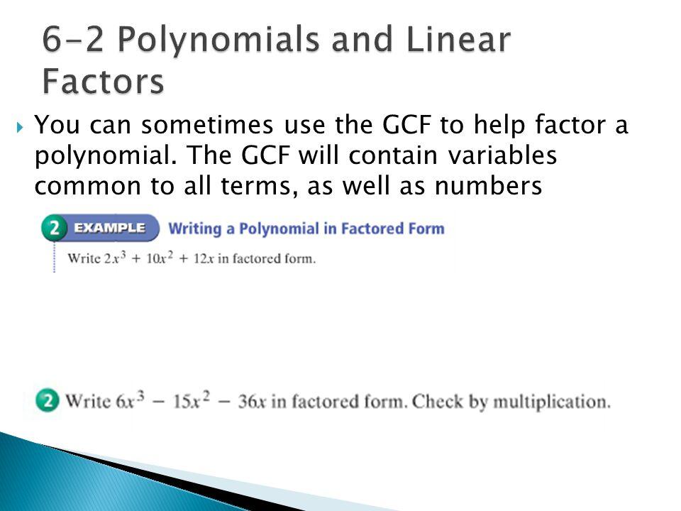 6-2 Polynomials and Linear Factors