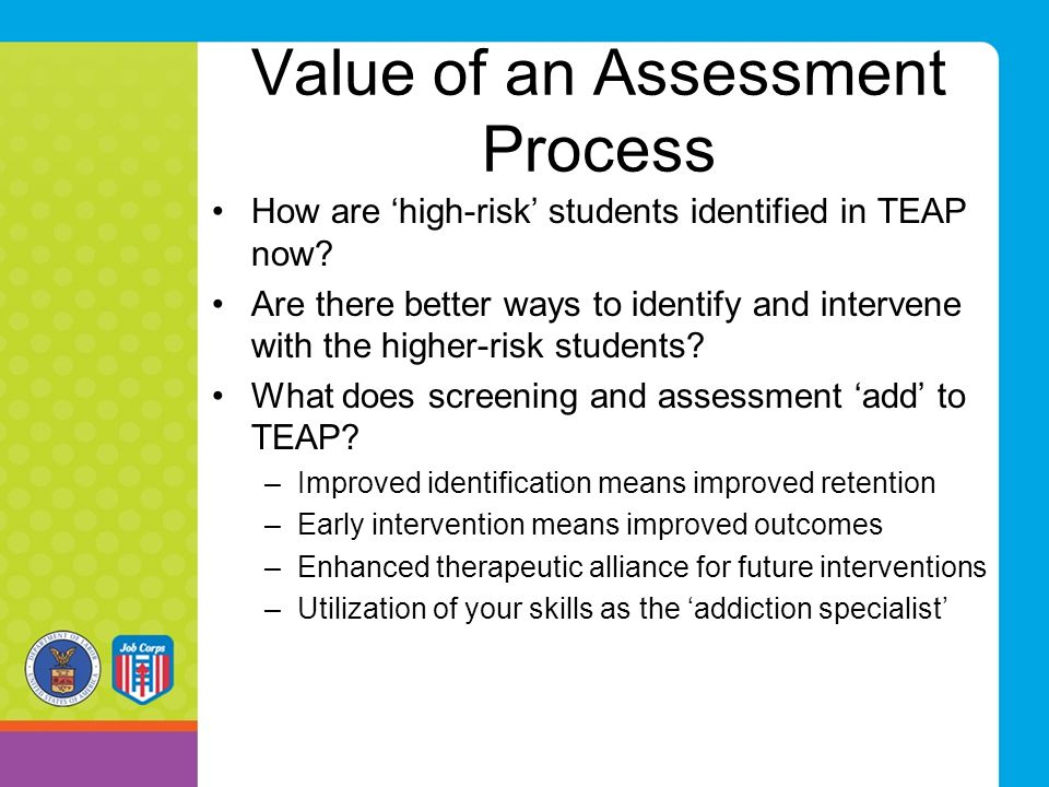 Value of an Assessment Process
