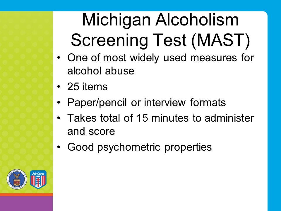 Michigan Alcoholism Screening Test (MAST)
