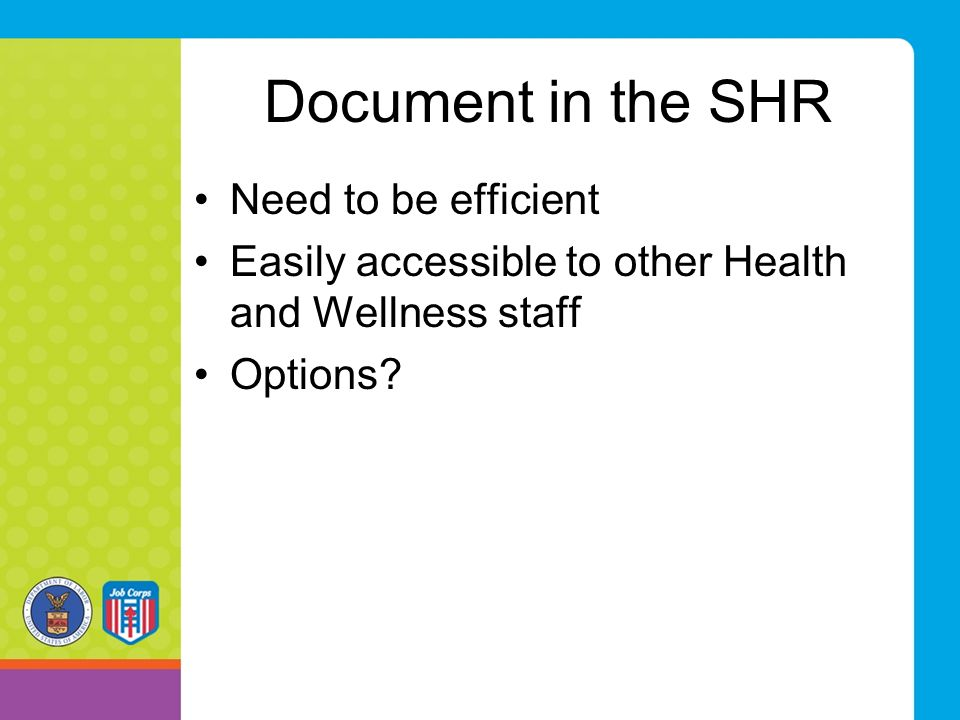 Document in the SHR Need to be efficient
