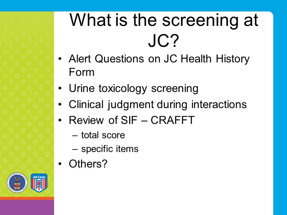 What is the screening at JC