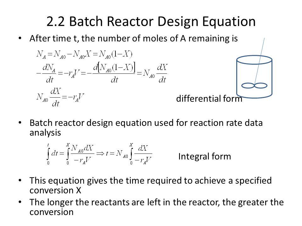 2.2 Batch Reactor Design Equation