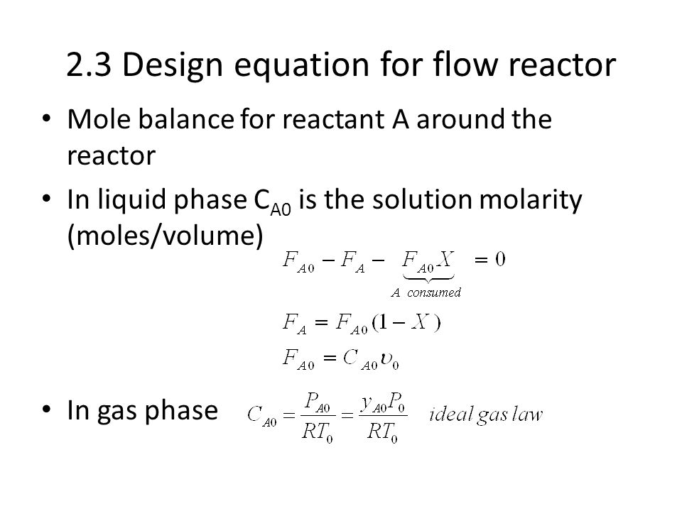 2.3 Design equation for flow reactor