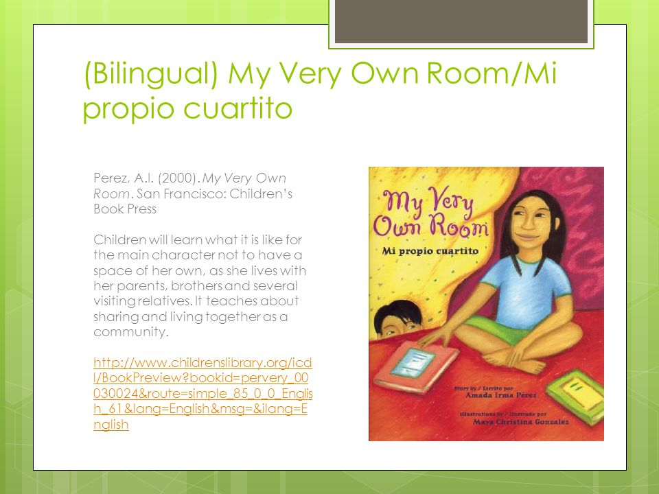 (Bilingual) My Very Own Room/Mi propio cuartito