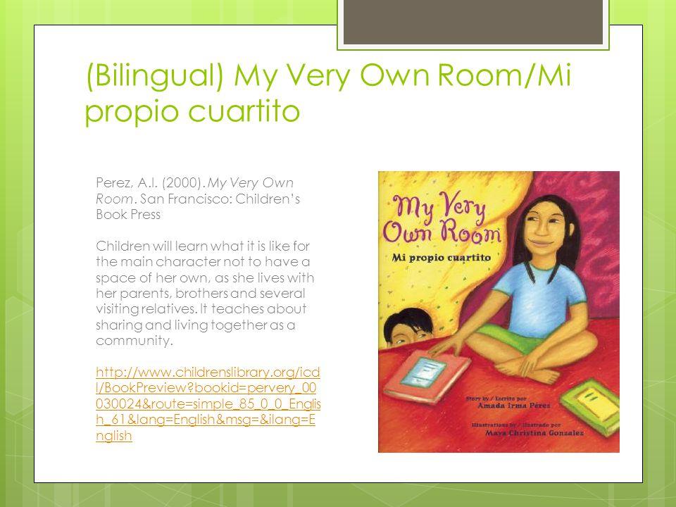 (Bilingual) My Very Own Room/Mi propio cuartito
