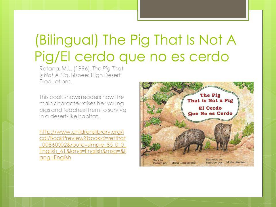 (Bilingual) The Pig That Is Not A Pig/El cerdo que no es cerdo