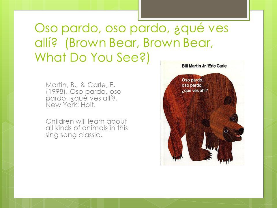 Oso pardo, oso pardo, ¿qué ves allí