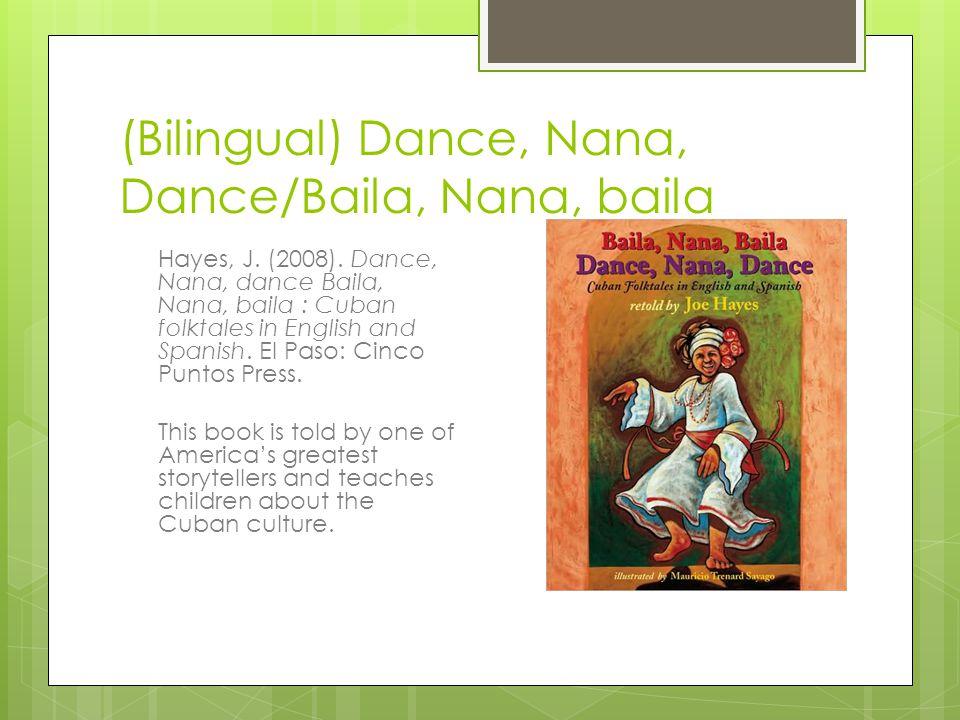 (Bilingual) Dance, Nana, Dance/Baila, Nana, baila