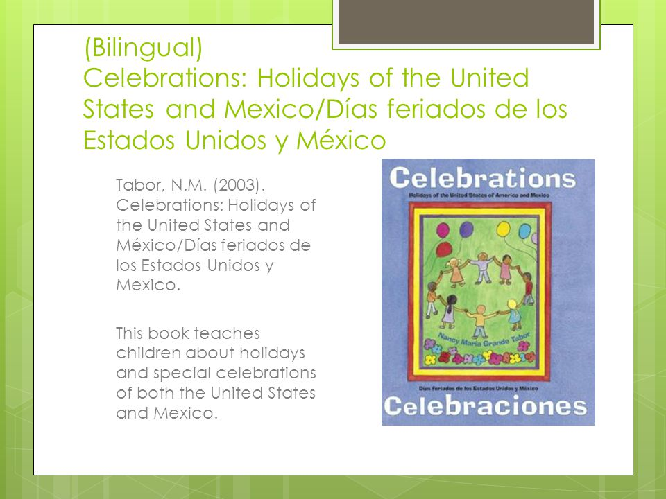 (Bilingual) Celebrations: Holidays of the United States and Mexico/Días feriados de los Estados Unidos y México