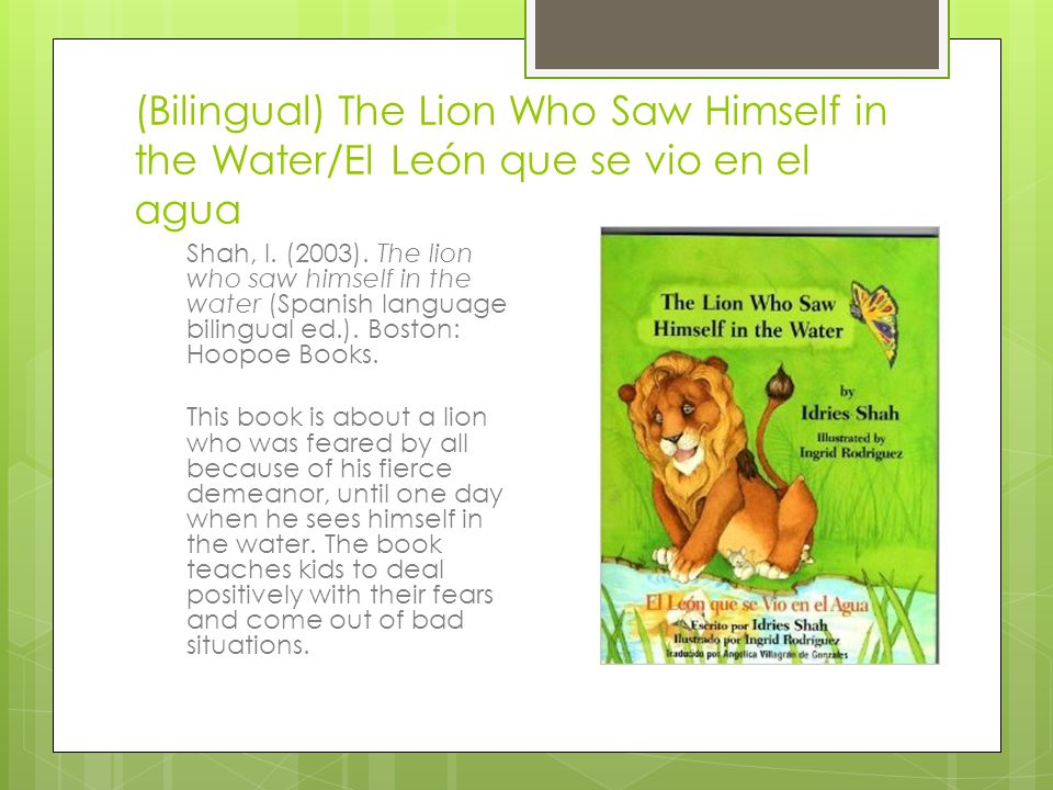 (Bilingual) The Lion Who Saw Himself in the Water/El León que se vio en el agua