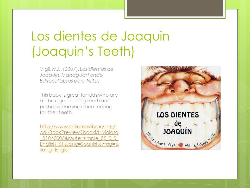 Los dientes de Joaquin (Joaquin's Teeth)