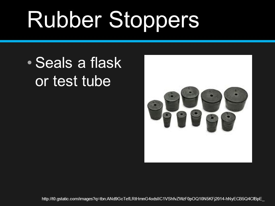 Rubber Stoppers Seals a flask or test tube