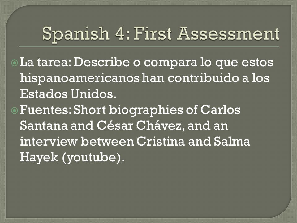 Spanish 4: First Assessment