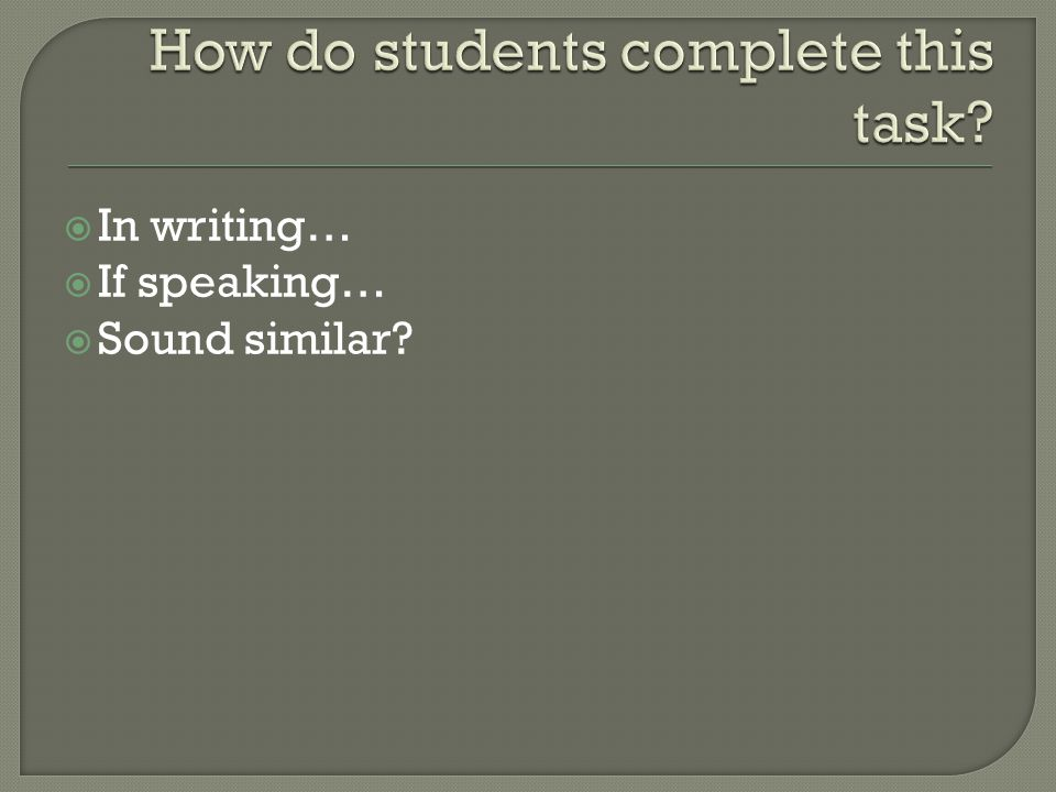 How do students complete this task